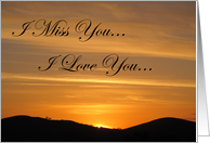 I Miss You Sunset - Pleasanton, CA card