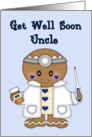Get Well Soon Uncle- Doctor in White coat with blue bg card