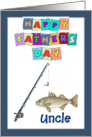 Happy Father's Day Uncle - Fishing Pole, Fish, blue border card