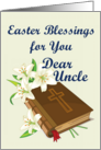 Easter Blessings Uncle (Lillys and Bible) card