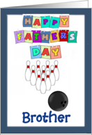 Happy Father's Day Brother - bowling, blue border card