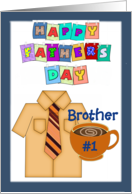 Happy Father's Day Brother - shirt, tie, coffee cup, blue border card