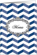 Wedding Menu card, chevrons, blue and white, vintage frame card
