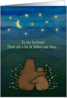 Father's Day, for Husband - Bears, landscape, stars, moon, drawing. card