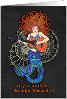 Happy Birthday, Beautiful Daughter, mermaid with guitar illustration card