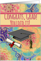 Congrats, Grad! You did it! Cute, girly, congratulations on graduation card