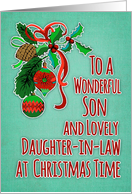 Merry Christmas to Son and Daughter-in-law, holly berries, ornaments card