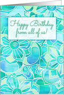 Happy Birthday from all of us, blue, aqua & mint floral watercolor card