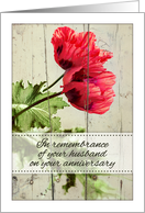 In remembrance of your husband on your anniversary - two red poppies card
