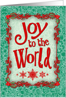 Joy to the World, Christmas card, holly, snowflakes, emerald & red card