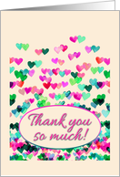 Thank you so much! Cute watercolor hearts in pink & teal card