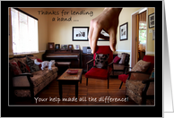 Thank you for your help with our move. Photo of giant hand, furniture. card