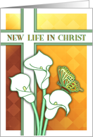 Easter Card, New Life in Christ, white arum lilies, butterfly, cross. card