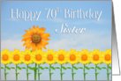 Sister, 70th Birthday, Sunflowers card