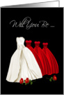 Will You Be My Bridesmaid, Invitation Card