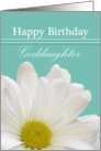 Goddaughter Birthday, white daisy card