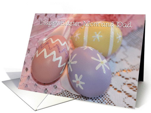 Easter Eggs Mom and Dad, colored eggs card (915099)