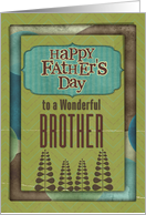 Happy Father's Day Wonderful Brother Trees and Frame card