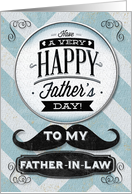 Happy Father's Day To My Father-in-Law Vintage Distressed Mustache card