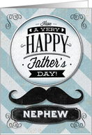 Happy Father's Day Nephew Vintage Distressed Mustache card