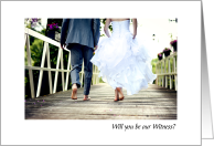 Wedding Request Will you be our Witness Bride and Groom on a Bridge card