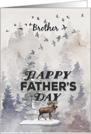 Happy Father's Day to Brother Moose and Trees Woodland Scene card