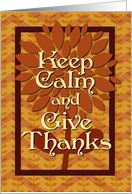 Happy Thanksgiving Keep Calm and Give Thanks Floral and Chevrons card