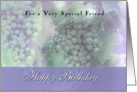 Grapes on the Vine, Birthday for Friend card