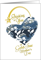 Camouflage Thinking of You - Gold Star Mother's Day card