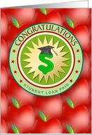 Dollar Sign With Cap - Paid Student Loan Congratulations card