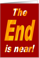 The End is near, New Years Resolutions card
