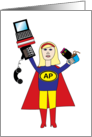 Administrative Professionals are SuperHeroes card