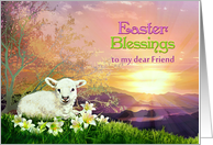 Easter Blessings to my Friend, Lamb & Easter Lilies at Sunrise card