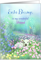 To My Friend, Easter Blessings White Lamb and Tulips card