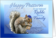 Happy Passover Squirrel with Matzah, To our Rabbi and His Family card
