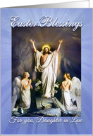 Happy Easter Daughter in Law, Easter Blessings, Jesus and Angels card