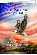 Honoring Dad on Veterans Day, Flag and Flying Eagle card