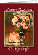 Happy Passover To My Wife, Passover Matzah with Pink Roses card