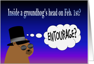 Inside a Groundhog's Head Feb. 1st? - Happy Groundhog Day card