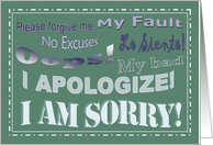 I Apologize! - I Am Sorry Card