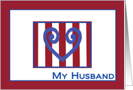 My Husband - True Blue Heart - Military Separation Encouragement card