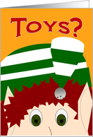Toys? Good List Wish from Christmas Elf - For Kids card