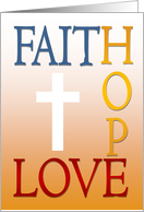 Happy Easter! - Faith, Hope & Love - Cross card