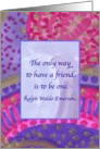 Thank You Dear Friend Ralph Waldo Emerson Quote card