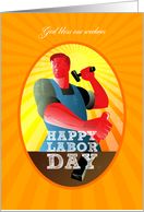God bless our workers Happy Labor Day Retro Poster card