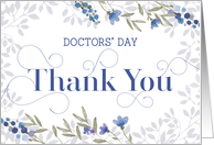 Doctors' Day Thank You Card - Swirly Text and Flowers - Blue Gray card