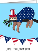 Labor Day - Funny Sloth Relaxing card
