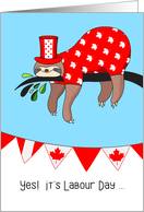 Canadian Labour Day - Funny Sloth Relaxing card