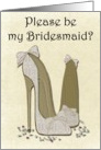 Please be my Bridesmaid? Wedding Stiletto Shoes Art Card