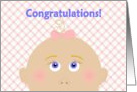 Congratulations For You and Your New Baby Girl! card